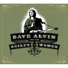 Dave Alvin and the Guilty Women.jpg